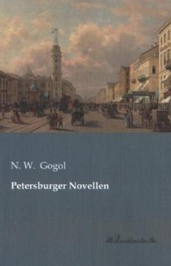 Petersburger Novellen - Gogol, Nikolai Wassiljewitsch