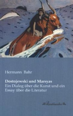 Dostojewski und Marsyas