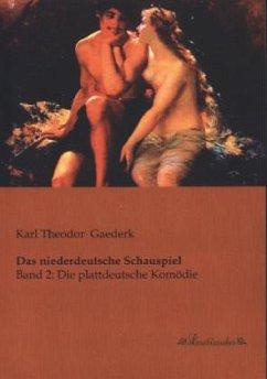 Das niederdeutsche Schauspiel