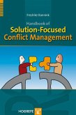 Handbook of Solution-Focused Conflict Management (eBook, ePUB)