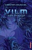 VILM 04. Das Dickicht