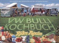 VW Bulli Kochbuch - Rooker, Steve; Rooker, Susanne; Hannu, Lennart; Hannu, Lotta