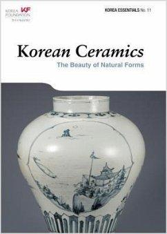 Korean Ceramics: The Beauty of Natural Forms - Koehler, Robert