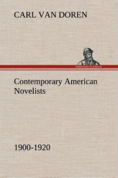Contemporary American Novelists (1900-1920)