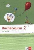 Bücherwurm Sachheft. Arbeitsheft 2. Schuljahr. Ausgabe für Brandenburg, Sachen-Anhalt und Thüringen