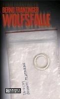 Wolfsfalle / Tannenbergs fünfter Fall (eBook, PDF) - Franzinger, Bernd