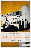 Tod im Theaterhaus (eBook, ePUB)
