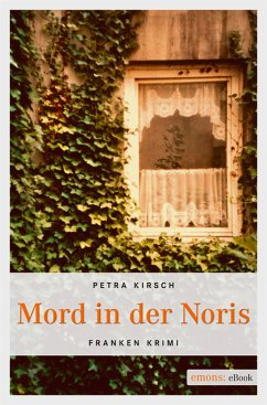 Mord in der Noris (eBook, ePUB) - Kirsch, Petra