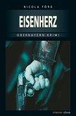 Eisenherz / Kommissar Weinzierl Bd.5 (eBook, ePUB)