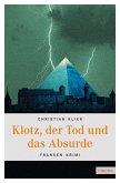 Klotz, der Tod und das Absurde (eBook, ePUB)