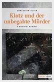 Klotz und der unbegabte Mörder (eBook, ePUB)