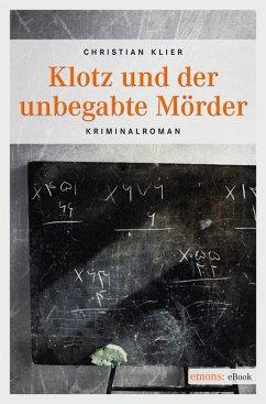 Klotz und der unbegabte Mörder (eBook, ePUB) - Klier, Christian