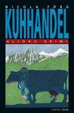 Kuhhandel / Kommissar Weinzierl Bd.3 (eBook, ePUB)