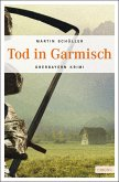Tod in Garmisch / Kommissar Schwemmer Bd.1 (eBook, ePUB)