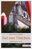 Tod und Töttchen (eBook, ePUB)