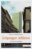 Leipziger Affären (eBook, ePUB)