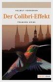 Der Colibri-Effekt / Kommissar Haderlein Bd.3 (eBook, ePUB)
