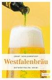 Westfalenbräu (eBook, ePUB)