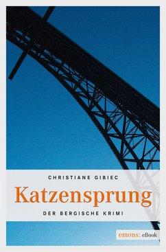 Katzensprung (eBook, ePUB) - Gibiec, Christiane
