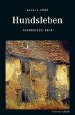 Hundsleben / Kommissar Weinzierl Bd.7 (eBook, ePUB)