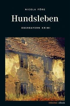 Hundsleben / Kommissar Weinzierl Bd.7 (eBook, e...