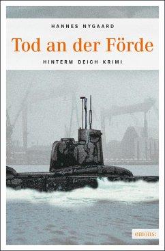 Tod an der Förde (eBook, ePUB) - Nygaard, Hannes