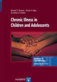 Chronic Illness in Children and Adolescents (eBook, ePUB)