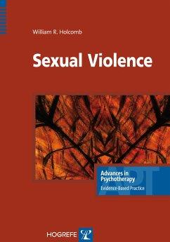 Sexual Violence (eBook, ePUB) - Holcomb, William R.