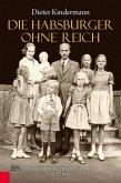 Die Habsburger ohne Reich (eBook, ePUB)