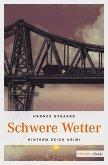 Schwere Wetter (eBook, ePUB)