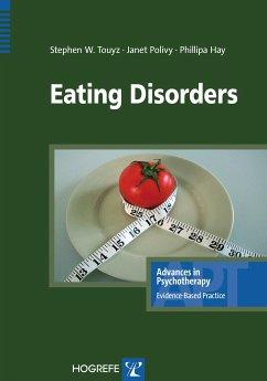 Eating Disorders (eBook, ePUB) - Polivy, Janet; Touyz, Stephen W.; Hay, Phillipa