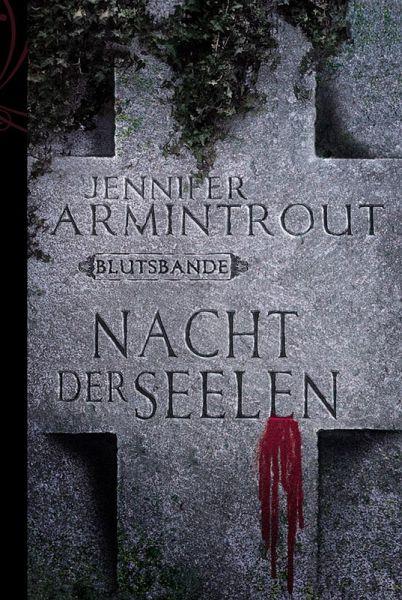 Nacht der Seelen / Blutsbande Bd.4 (eBook, ePUB)