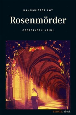 Rosenmörder (eBook, ePUB) - Loy, Hannsdieter