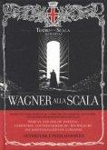 Wagner alla Scala, Book + 1 Audio-CD