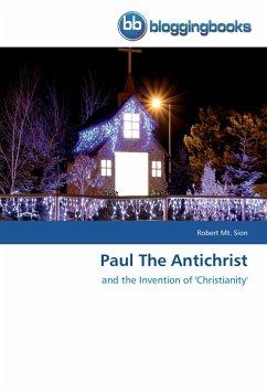 Paul The Antichrist - Mt. Sion, Robert