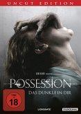 Possession - Das Dunkle in Dir Uncut Edition