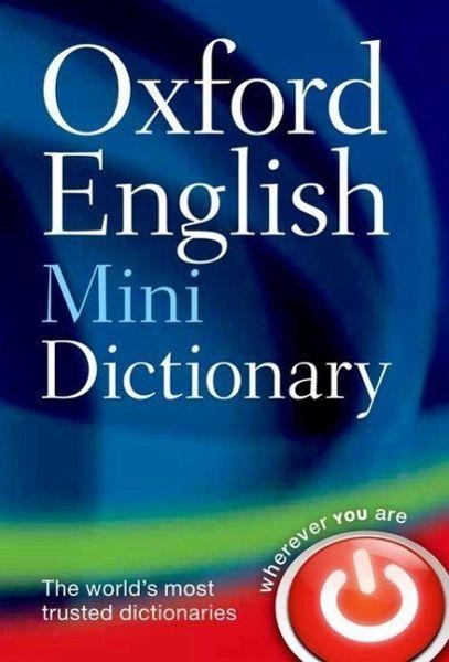 oxford english mini dictionary von dictionaries oxford. Black Bedroom Furniture Sets. Home Design Ideas