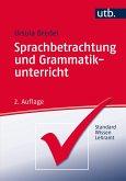 Sprachbetrachtung und Grammatikunterricht
