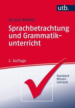 Sprachbetrachtung und Grammatikunterricht - Bredel, Ursula