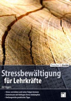 Teacher´s Guide: Stressbewältigung für Lehrkräfte