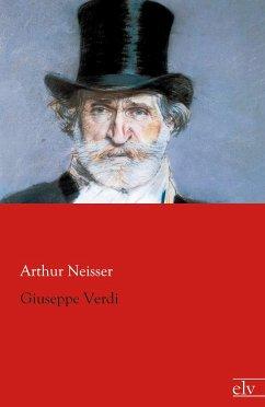 Giuseppe Verdi - Neisser, Arthur