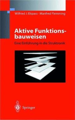 Aktive Funktionsbauweisen - Elspass, W. J.; Flemming, Manfred