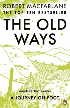 The Old Ways - Macfarlane, Robert