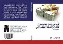 Razvitie Rossiyskoy bankovskoy sistemy v usloviyakh globalizatsii