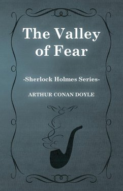 The Valley of Fear (Sherlock Holmes Series)