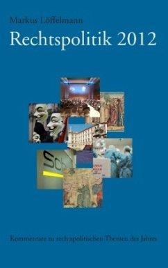 Rechtspolitik 2012