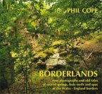 Borderlands: New Photographs and Old Tales of Sacred Springs, Holy Wells and Spas of the Wales-England Borders