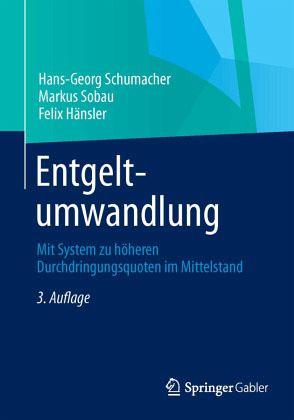 Entgeltumwandlung von Hans-Georg Schumacher; Markus Sobau