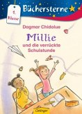 Millie und die verrückte Schulstunde / Millie Erstleser Bd.1