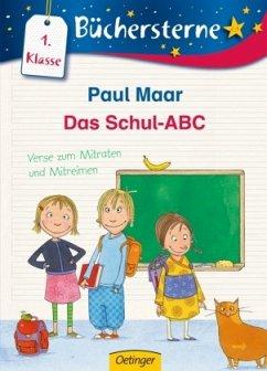 Das Schul-ABC: Verse zum Mitraten und Mitreimen - Maar, Paul